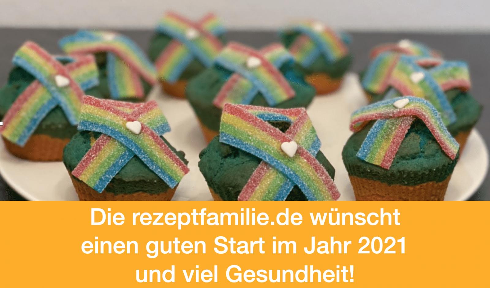 Die rezeptfamilie.de wünscht einen guten Start im Jahr 2021 und viel Gesundheit