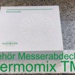 Zubehör Messerabdeckung für Thermomix TM6 - Rezeptfamilie